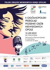 Plakat II Ogólnopolskiego Przeglądu Piosenki Osób Niewidomych - Opole 2021